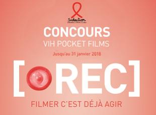 Concours VIH Pocket Films Filmer c'est déjà agir